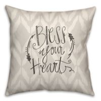 """Bless Your Heart"" 16-Inch Square Throw Pillow in Grey"