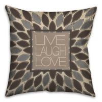"""Live Laugh Love"" Leafies 16-Inch Square Throw Pillow"