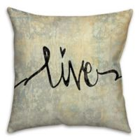 16-Inch Live Script Square Throw Pillow