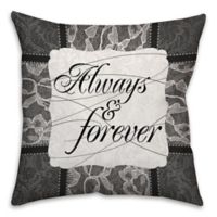 "18-Inch ""Always and Forever"" Square Throw Pillow in Grey"