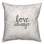 16-Inch Love Always Floral Pattern Square Throw Pillow