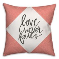 """""""Love Never Fails"""" 18-Inch Square Throw Pillow in Coral"""