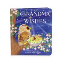 """Grandma Wishes"" Board Book"