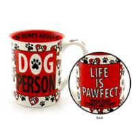 """Our Name is Mud® """"Dog Person"""" Mug"""