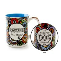 Our Name Is Mud Cuppa Rescued Human Mug