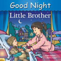 """Good Night Little Brother"" by Adam Gamble and Mark Jasper"