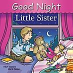 """Good Night Little Sister"" by Adam Gamble and Mark Jasper"