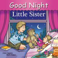 """Good Night Little Sister"" by Adam Gamble and Mark Jasper"