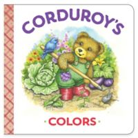 """Corduroy's Colors"" Board Book by MaryJo Scott"