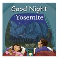 """Good Night Yosemite"" Board Book"