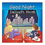"""Good Night Dallas/Forth Worth"" Board Book"