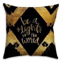 Be a Golden Light 18-Inch Square Pillow in Gold/Black