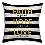 """Faith Love Hope"" 18-Inch Square Throw Pillow in Black/Gold"