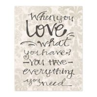 You Have Love 8-Inch x 10-Inch Canvas Wall Art