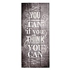 "Graham & Brown ""You Can If You Think You Can"" Wood Print Wall Art"
