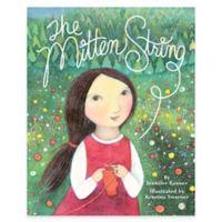 """The Mitten String"" Hardcover by Jennifer Rosner"