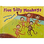 """Five Silly Monkeys"" by Steve Haskamp"