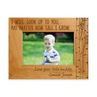 """I Will Look Up to You"" 4-Inch x 6-Inch Picture Frame"