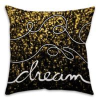 "Sparkle ""Dream"" 16-Inch Square Throw Pillow in Black/Gold"