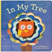 """""""In My Tree"""" Board Book by Sara Gillingham"""