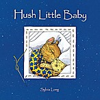 """Hush Little Baby"" Board Book by Sylvia Long"