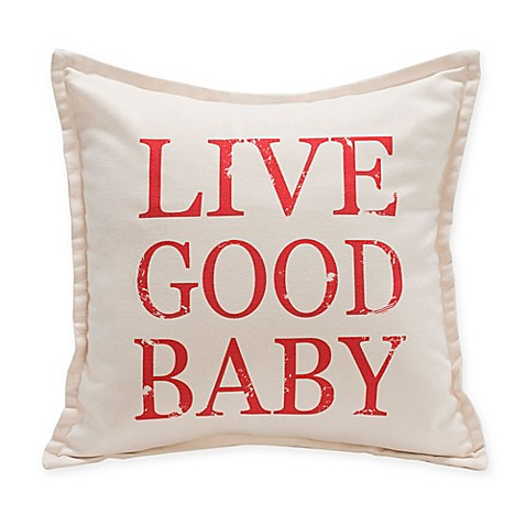 Live Good Decorative Pillows