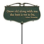 "Whitehall Products ""Grow Old Along With Me"" Outdoor Garden Poem Sign in Green/Gold"