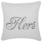 "kathy ireland® Home by Nourison Beaded ""Hers"" Square Throw Pillow"