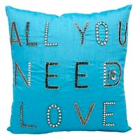 "Mina Victory Luminescence ""All Your Need Is Love"" Square Throw Pillow in Turquoise"