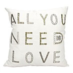 "Mina Victory Luminescence ""All Your Need Is Love"" Square Throw Pillow in White"