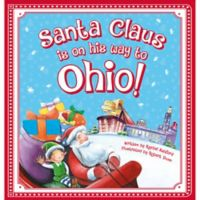 """Santa Claus Is On His Way to Ohio!"" by Rachel Ashford"