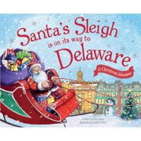 """""""Santa's Sleigh Is On Its Way To Delaware"""" by Eric James"""