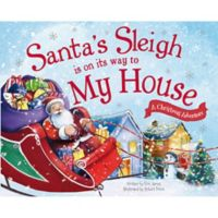 """Santa's Sleigh Is On Its Way To My House"" by Eric James"