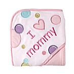 "BabyVision® Luvable Friends® ""I Love Mommy"" Hooded Towel in Pink"