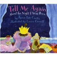 """""""Tell Me Again About the Night I Was Born"""" by Jamie Lee Curtis"""