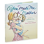 """You Made Me a Mother"" by Laurenne Sala"