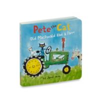 """""""Pete the Cat: Old MacDonald Had a Farm"""" Board Book by James Dean"""