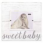 "Mud Pie® ""Sweet Baby"" 8-Inch x 10-Inch Picture Frame in Grey"