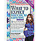 """What to Expect When You Are Expecting"" 5th Edition by Heidi Murkoff and Sharon Mazel"