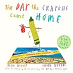 """The Day The Crayons Came Home"" written by Drew Daywalt and illustrated by Oliver Jeffers"