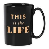 "kate spade new york Simply Sparkling ""This is the Life"" Mug"