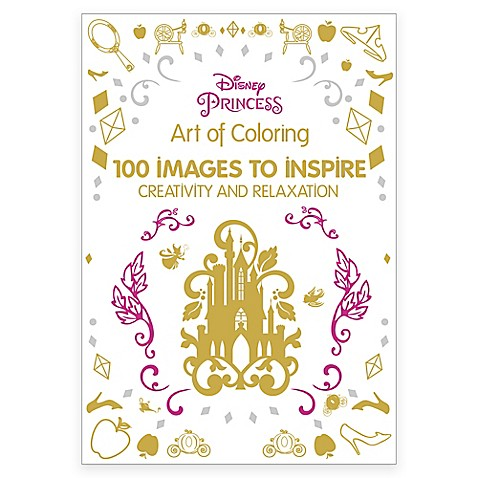 DisneyR Princess Art Of Coloring 100 Images To Inspire Creativity And Relaxation Coloring Book