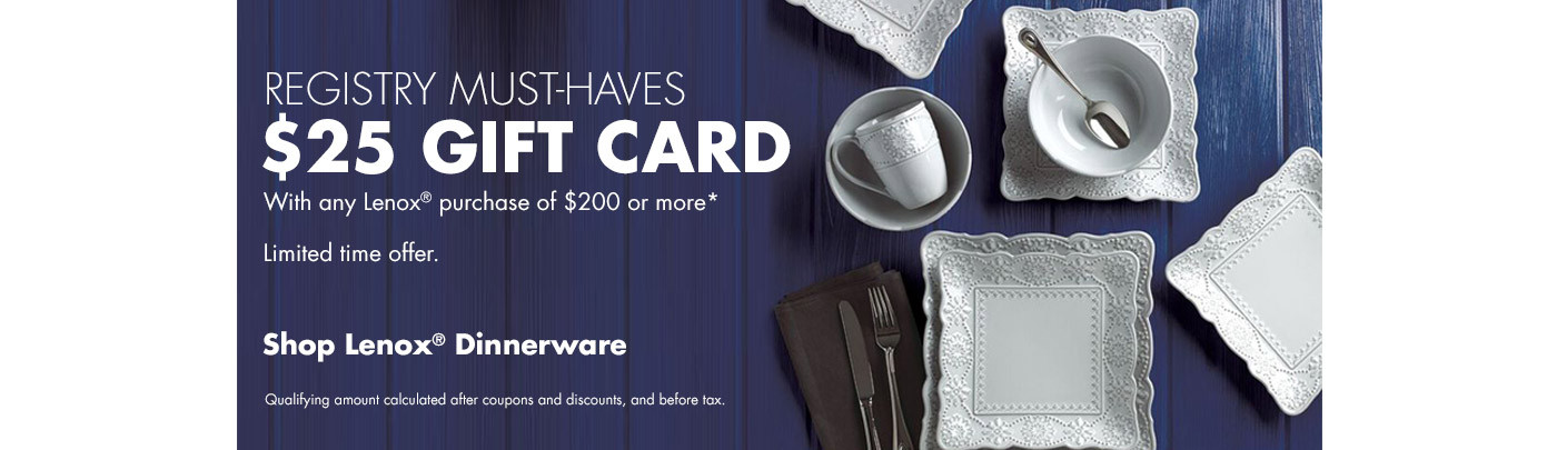 $25 Giftcard with Lenox Purchase