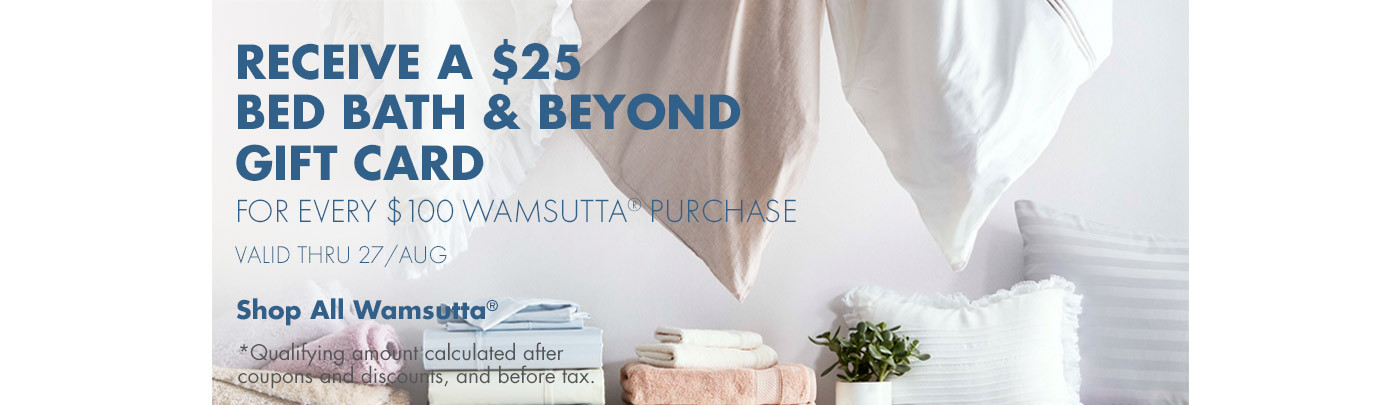 $25 Gift Card with Wamsutta Purchase