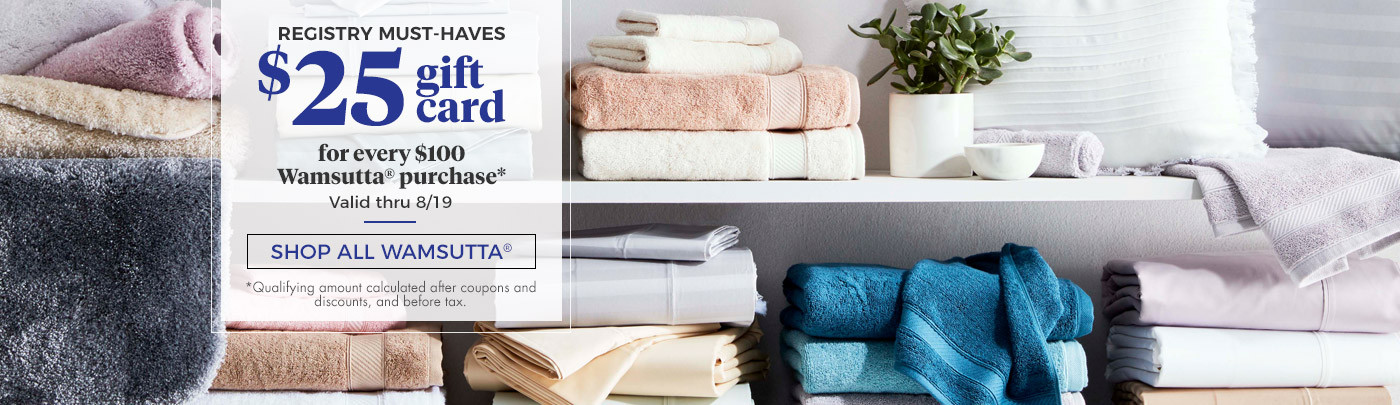 Bedding bath towels cookware fine china wedding gift registry get a 25 gift card for every 100 wamsutta purchase m4hsunfo