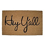 """Hey Y'all"" Coir 18-Inch x 30-Inch Door Mat"