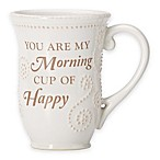 "Lenox® French Perle ""You are My Morning Cup Of Happy"" Mug in White"