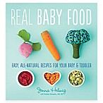 """Real Baby Food"" Cookbook by Jenna Helwig"