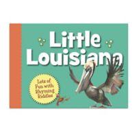 """Little Louisiana"" Book by Kate Hale"