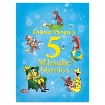 Curious George  5 Minute Stories. Buy Curious George Toys from Bed Bath   Beyond